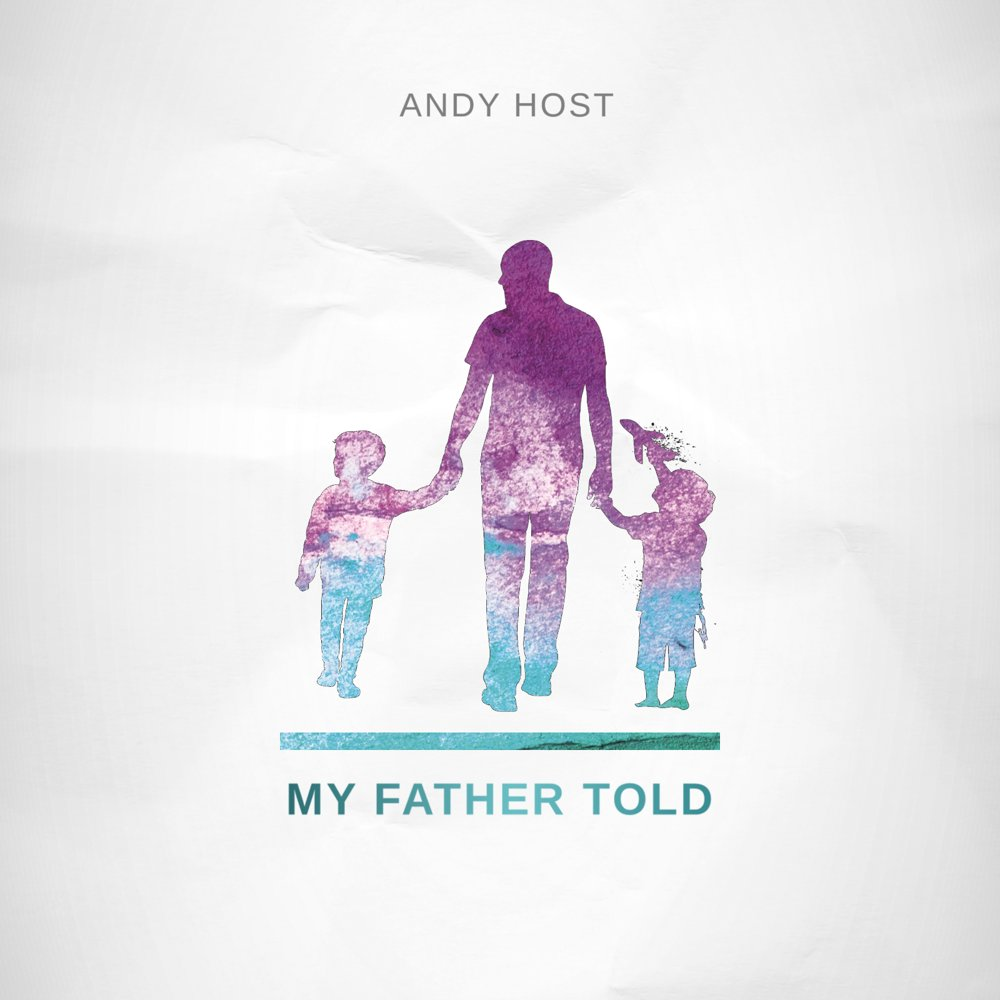 my father told cover by Andy Host
